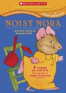 Noisy Nora…and more stories by Rosemary Wells