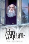 John Wycliffe: The Morning Star