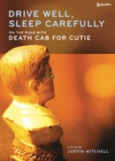 Drive Well Sleep Carefully: On the Road with Death Cab for Cutie