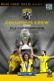 Columbus Crew: The 2008 MLS Cup Championship