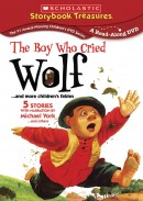 The Boy Who Cried Wolf .. and more children's fables
