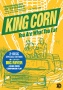 King Corn + Big River Special Edition