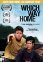 2010 Academy Award® Nominee for Best Documentary,  Which Way Home, to be Released on Dvd, Digital & VOD on January 25