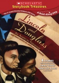 Lincoln and Douglass: An American Friendship ... and more stories to celebrate U.S. History