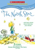 The North Star...and more stories about following your dreams