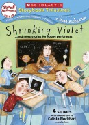 Shrinking Violet…and more stories for young performers