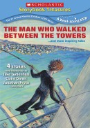 The Man Who Walked Between the Towers…and more inspiring tales