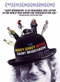 The Wavy Gravy Movie:  Saint Misbehavin'