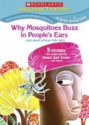 Why Mosquitoes Buzz in Peoples Ears…and more African Folk Tales