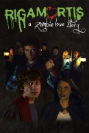 Rigamortis: A Zombie Love Story