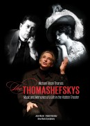 Michael Tilson Thomas: The Thomashefskys