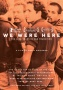 "A LOOK AT THE DAWN OF AIDS IN AMERICA, ""WE WERE HERE""  RELEASES MAY 15 ON DIGITAL AND DVD"