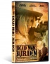 "CINEDIGM'S FLATIRON FILM COMPANY RELEASES  ""DEAD MAN'S BURDEN,"" JUNE 11 ON CABLE VOD, DIGITAL DOWNLOAD AND DVD"