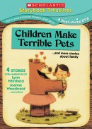 Children Make Terrible Pets…and more stories about family