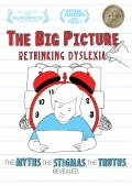 The Big Picture: Rethinking Dyslexia