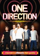 One Direction: Clevver�s Ultimate Fan Guide