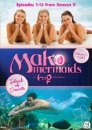 Mako Mermaids – An H2O Adventure Season 1, Vol. 1: Island of Secrets