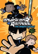 Shuriken School: The Ninja's Secret