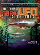 UFOTV Presents Best Evidence: Top 10 UFO Sightings