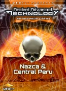 UFOTV Presents Ancient Advanced Technology in Nazca & Central Peru