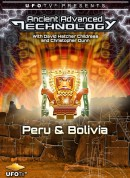UFOTV Presents Ancient Advanced Technology in Peru & Bolivia