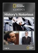 History's Most Notorious