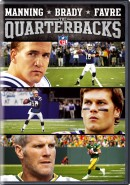 Manning, Brady & Favre: The Quarterbacks