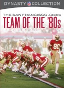 Dynasty Collection – The San Francisco 49ers: Team Of The 80S