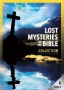 Lost Mysteries of the Bible