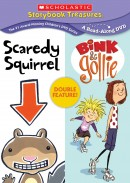Scaredy Squirrel and Bink & Gollie Double Feature