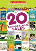 20 Back-to-School Tales -- Scholastic Storybook Treasures: The Classic Collection