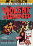 The Violent and The Damned + No Time To Kill (Jerry Warren Collection #3)