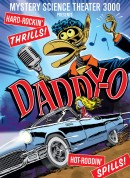 Mystery Science Theater 3000: Daddy-O