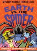 Mystery Science Theater 3000: Earth vs. The Spider