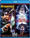 Metamorphosis / Beyond Darkness