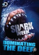 Shark Week: Dominating the Deep