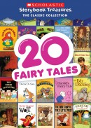 20 Fairy Tales – Scholastic Storybook Treasures: The Classic Collection
