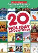 20 Holiday Adventures – Scholastic Storybook Treasures: The Classic Collection