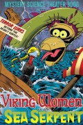 Mystery Science Theater 3000: Viking Women Vs. The Sea Serpent