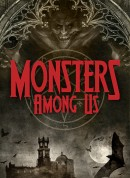 Monsters Among Us – Season 1