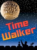 Mystery Science Theater 3000: Being From Another Planet (aka Time Walker)
