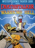 Mystery Science Theater 3000: Deathstalker And The Warriors From Hell