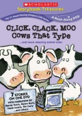 Click Clack Moo: Cows That Type...and more amusing animal tales