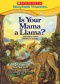 Is Your Mama A Llama? ..and more classic children's stories