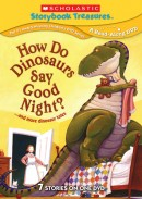How Do Dinosaurs Say Goodnight? … and more dinosaur tales