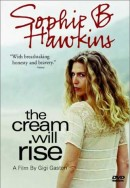 Sophie B. Hawkins: The Cream Will Rise