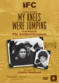 My Knees Were Jumping: Remembering the Kindertransports