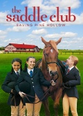 The Saddle Club: Saving Pine Hollow
