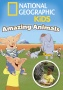 National Geographic Kids: Amazing Animals