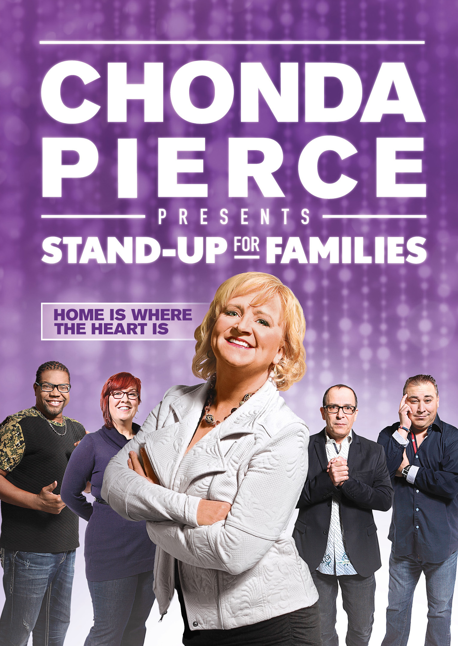 Chonda Pierce Presents Stand Up For Families Family Is
